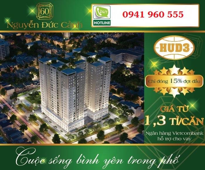 Căn hộ cao cấp chung cư HUD3 Nguyễn Đức Cảnh giá chỉ từ 22tr/m2